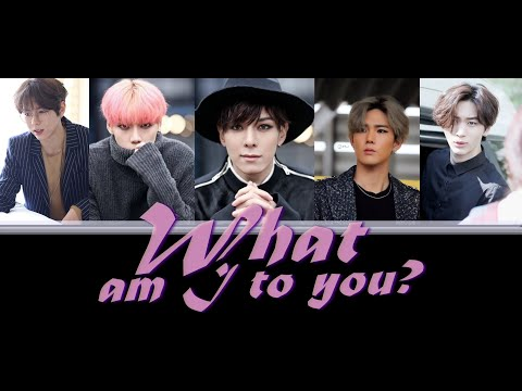 HISTORY - What Am I To You? LYRICS (Color Coded)