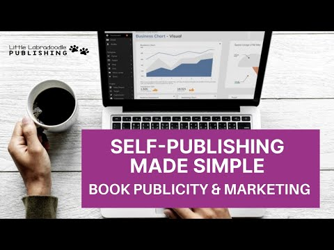 Publishing Made Simple series:  Book Publicity & Marketing
