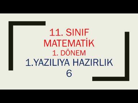 11. Sınıf Matematik 1. Dönem 1. Yazılıya Hazırlık 6