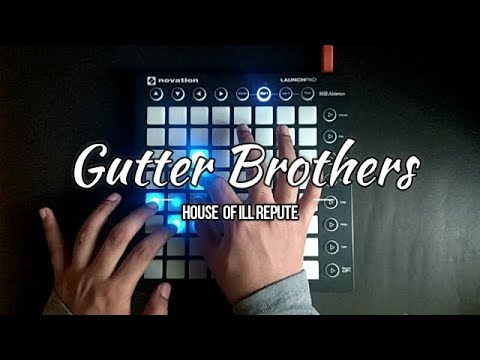 Trap Gutter Brothers House Of Ill Repute Launchpad
