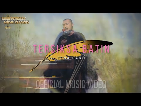 PENA Band - Tersiksa Batin [Official Video HD]