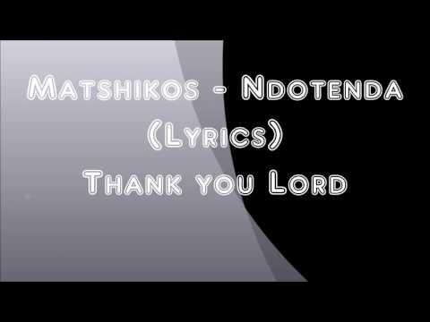 Matshikos   Ndotenda lycris