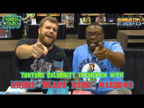 """Interview with YouTuber ANDRE MEADOWS from the """"Black Nerd Comedy"""" Channel - The Horror Show"""