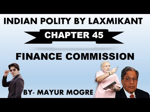 Indian Polity by Laxmikant chapter 45- Finance Commission|for UPSC,State PSC,ssc cgl, mains GS 2