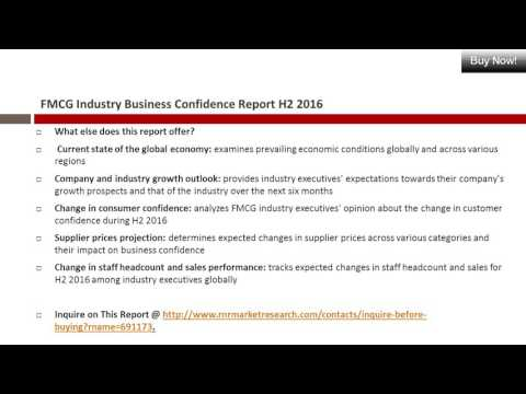 FMCG Market Business Confidence - H2 2016 Report