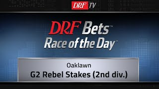 DRFBets Saturday Race of the Day - Rebel Stakes Division 2 - 2019