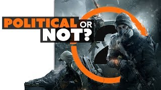 Ubisoft Changes Its Story on The Division 2 Politics - Game News
