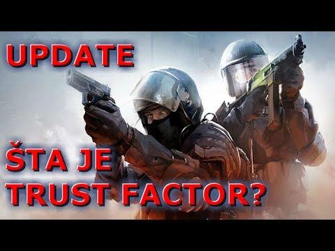 TRUST FACTOR i NOVI UPDATE! (Objasnjenje) CS:GO