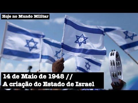 14 de Maio de 1948 - A criação do Estado de Israel