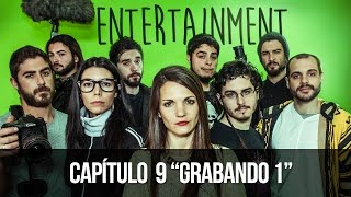 ENTERTAINMENT 1x09 Grabando 1