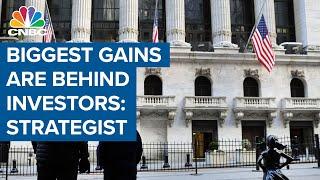 Market's biggest gains are behind investors: Morgan Stanley CIO Mike Wilson