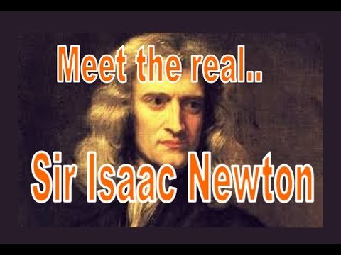 Meet The Real Sir Isaac Newton