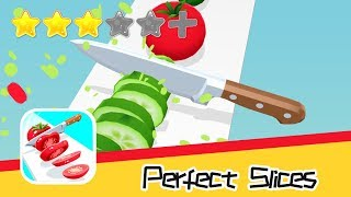 Perfect Slices - SayGames LLC - Day2 Walkthrough Super Bloody Recommend index three stars