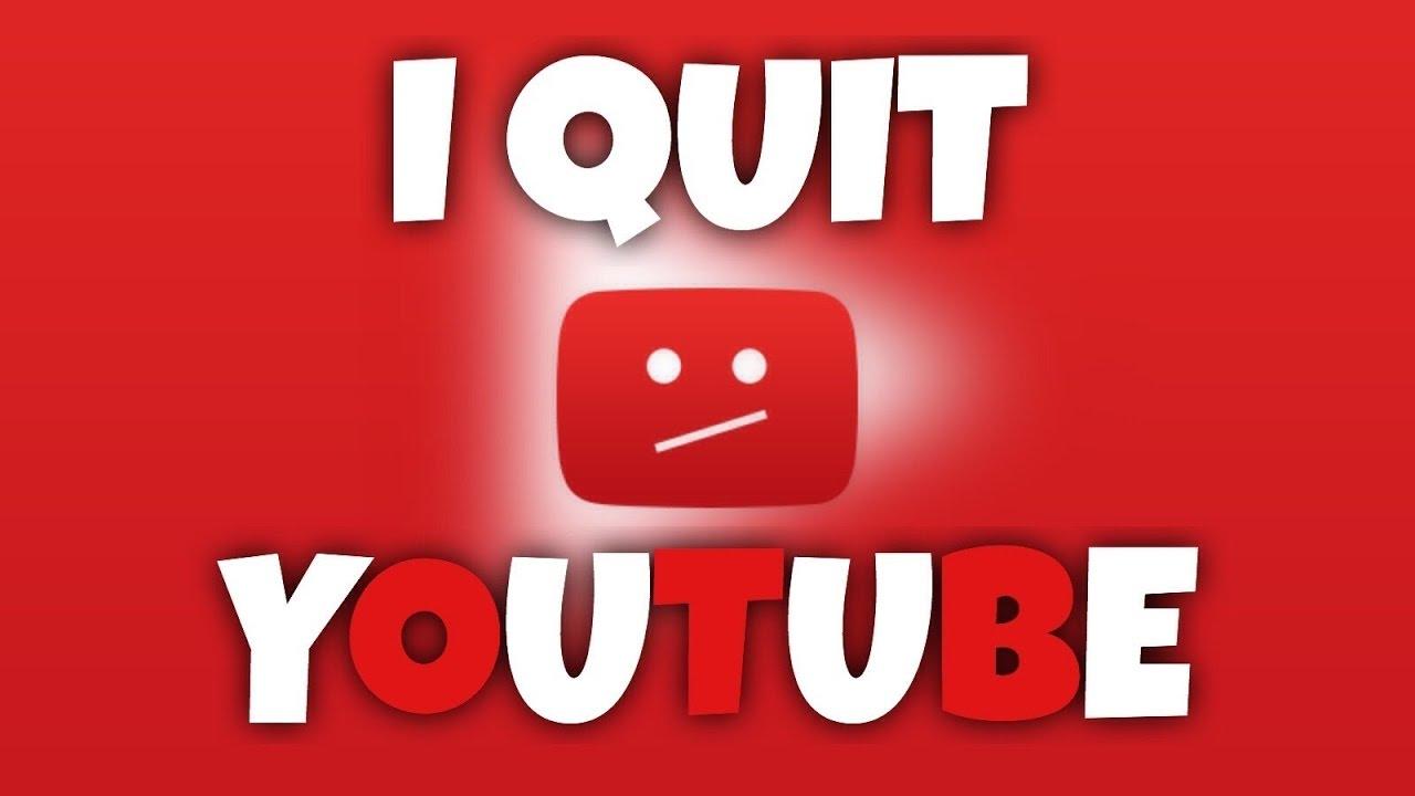 Why Im Quitting Youtube Youtube
