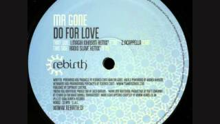 Mr Gone - Do For Love (Magik Johnson Remix)