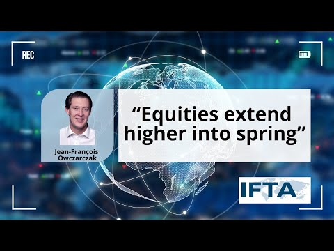 "Ron William interviews Jean-François Owczarczak  on ""Equities extend higher into spring"""