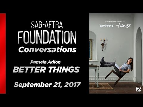 Conversations with Pamela Adlon of BETTER THINGS