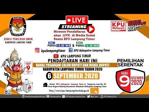 Hari Terakhir Pendaftaran Bakal Pasangan Calon Bupati Dan Wakil Bupati Kabupaten Lampung Timur 2020 Youtube