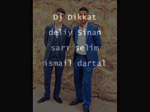 Dj DiKKaT-[ Deliy Sinan & Sarı Selim & İsmail Dartal ] Damar RaP