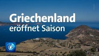 Griechenland eröffnet Toursimus-Saison