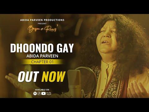 dhoondo-gay---abida-parveen-|-official-video-|-bazmerang-chapter-1