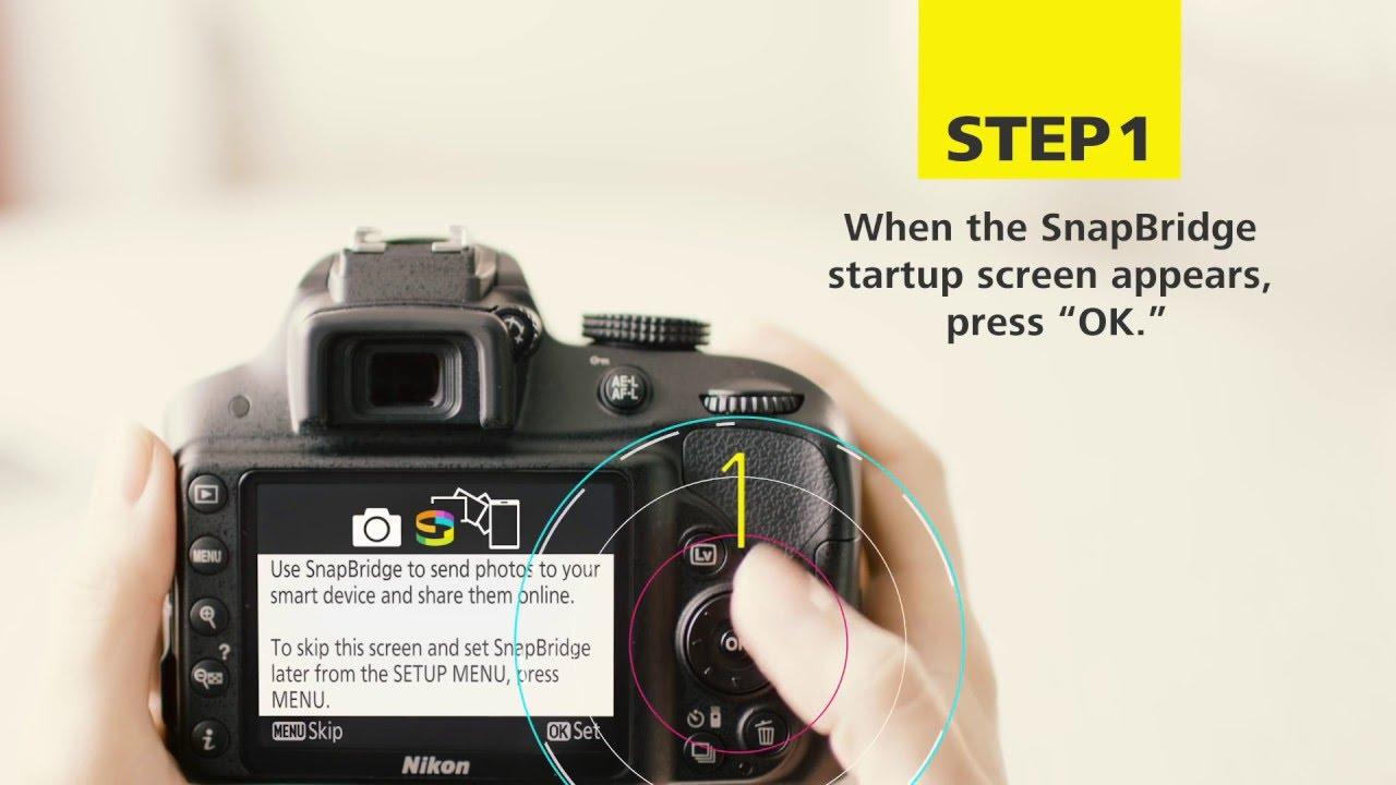 Nikon Snapbridge How To Connect Your Nikon Camera To Your