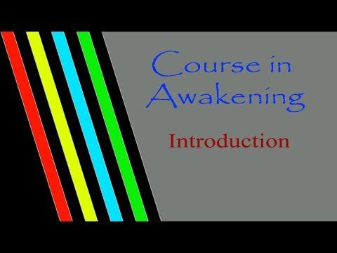 Awaken Consciousness Course Introduction