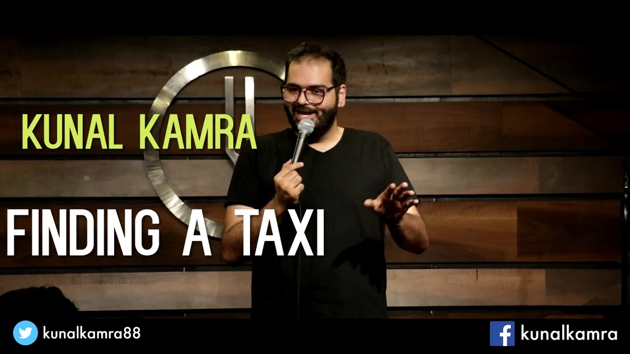 Finding a Taxi   Stand-Up Comedy by Kunal Kamra