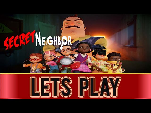 SECRET NEIGHBOR - PS4 Gameplay #2 (Live)