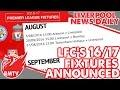 LFC 2016/17 Fixture List Announced   LFC Daily News