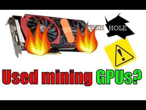 Don't buy used mining GPUs!