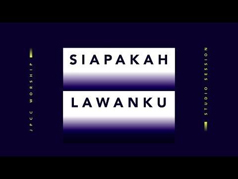 Siapakah Lawanku? (Official Lyric Video) - JPCC Worship