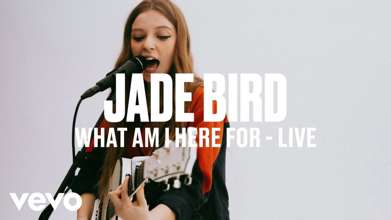 Jade Bird — What Am I Here For (Live) | Vevo DSCVR ARTISTS TO WATCH 2019