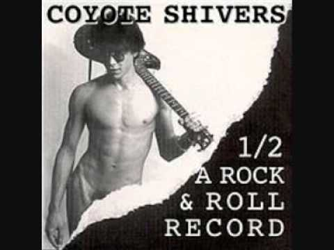 Coyote Shivers - You're Mine