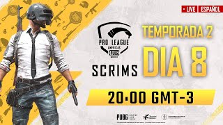 [ES] PMPL Americas Scrims S2 Day 8 | PUBG MOBILE Pro League 2020