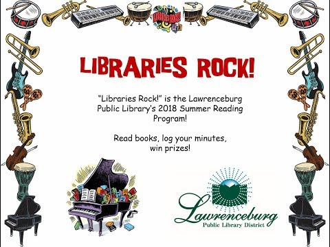 2018 Lawrenceburg Public Library - Libraries ROCK! - for kids