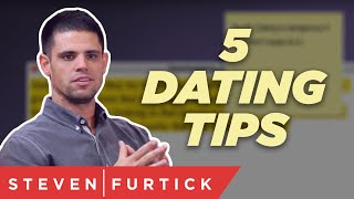 5 Dating Tips | Pastor Steven Furtick