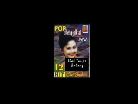 Cici Shahita - Ilat Tanpo Balung ( VERSI TERBAIK )