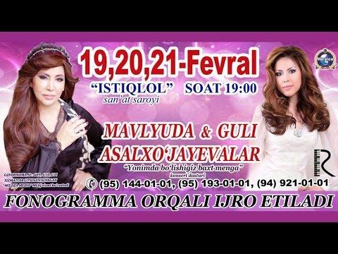 Mavluda va Guli Asalxo'jayeva - Yonimda bo'lishingiz baxt menga nomli konsert dasturi 2016