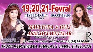 Mavlyuda va Guli Asalxo'jayeva - Yonimda bo'lishingiz baxt menga nomli konsert dasturi 2016