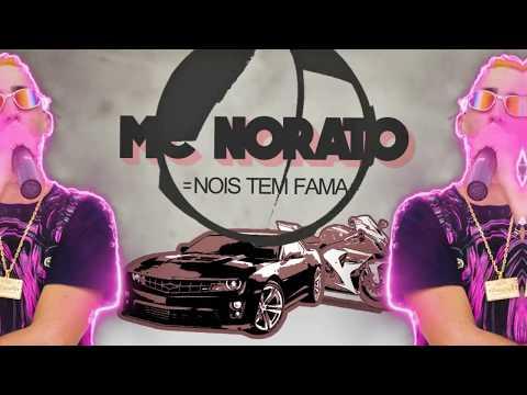 MC Norato - Nois Tem Fama Lyric  Otavio Art Designer