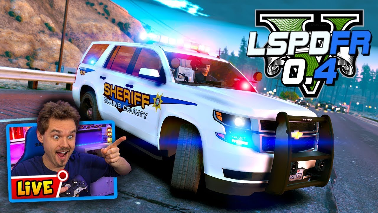 GTA 5 LIVE LSPDFR 0 4 POLICE MOD Playing with Plugins! | Realistic