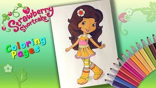 Strawberry Shortcake Coloring Book  Coloring Orange Blossom  Coloring pages for girls