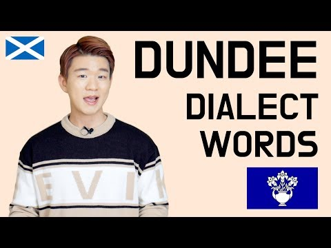Dundee Dialect(Dundonian) Words [Korean Billy]