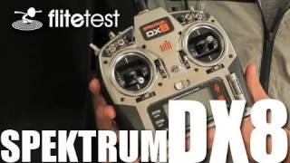 Flite Test - Spektrum DX8 - REVIEW
