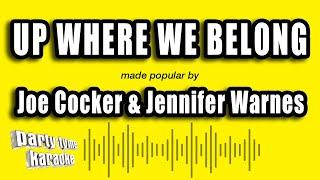 Joe Cocker & Jennifer Warnes - Up Where We Belong (Karaoke Version)