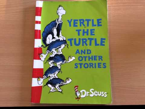 Yertle the Turtle by Dr Suess
