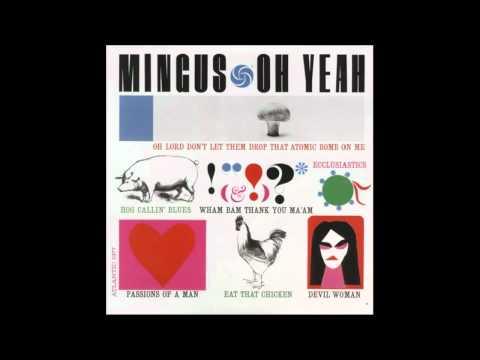 Клип Charles Mingus - Ecclusiastics