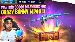 Wasting 3,00,000 Diamond's For Legendary Crazy Bunny 🐰 Mp40 Gun Skin [ My Angry 😡 Reaction ]