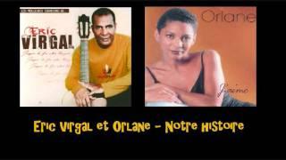 Eric Virgal et Orlane   Notre histoire